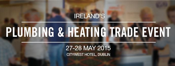 Plumbing & Heating Trade Event - Dublin